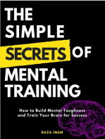 The Simple Secrets of Mental Training