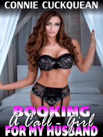 Booking a Call-girl for My Husband