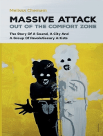Massive Attack Out of the Comfort Zone - The Story of a Sound, a City and a Group of Revolutionary Artists