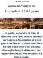 Guida Viaggio a Amsterdam di 2 o 3 giorni