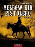Yellow Kid pistolero