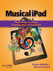 Musical iPad: Performing, Creating and Learning Music on Your iPad