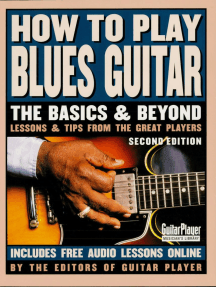 How to Play Blues Guitar: The Basics and Beyonds
