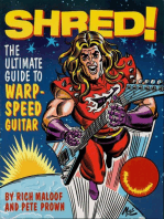 Shred!: The Ultimate Guide to Warp-Speed Guitar