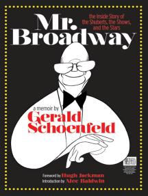 Mr. Broadway: The Inside Story of the Shuberts, the Shows and the Stars