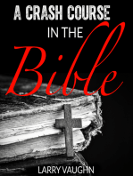 A Crash Course in the Bible