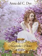 Magnolia's Choice