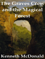 The Graves Crew and the Magical Forest