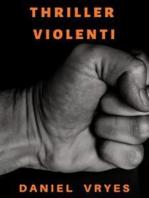 Thriller Violenti