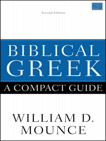 Biblical Greek: A Compact Guide: Second Edition
