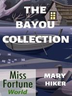 Bayou Boxed Set (Books 1 - 3)