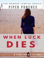 When Luck Dies (The Murder Lawyer, #1)