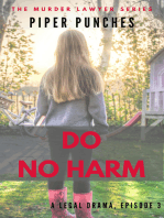 Do No Harm (The Murder Lawyer, #3)