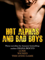 Hot Alphas and Bad Boys