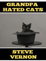 Grandpa Hated Cats