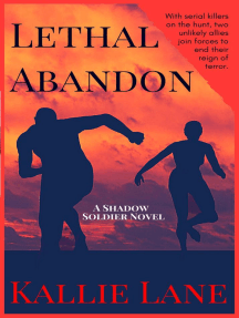 Lethal Abandon: Shadow Soldier Series, #4