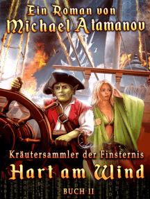 Hart am Wind (Kräutersammler der Finsternis Buch 2) LitRPG-Serie: Kräutersammler der Finsternis, #2