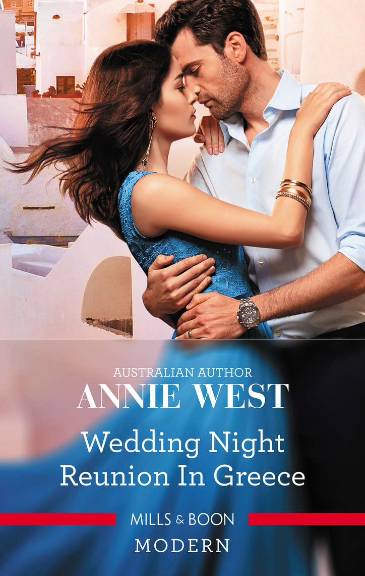 Wedding Night Reunion in Greece by Annie West - Read Online