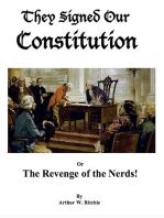 They Signed our Constitution or The Revenge of the Nerds!