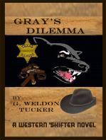 Gray's Dilemma