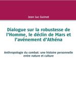 Dialogue sur la robustesse de l'Homme, le déclin de Mars et l'avénement d'Athéna