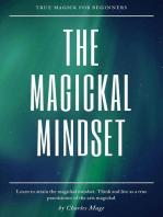 The Magickal Mindset