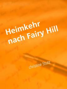 Heimkehr nach Fairy Hill