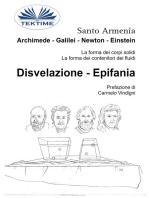 Archimede - Galilei - Newton - Einstein