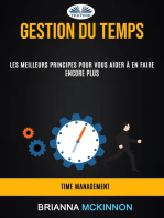Gestion Du Temps: Les Meilleurs Principes Pour Vous Aider À En Faire Encore Plus (Time Management)