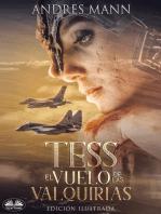 Tess: El Vuelo De Las Valquirias