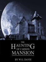 The Haunting of Carson Mansion