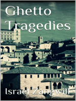 Ghetto Tragedies