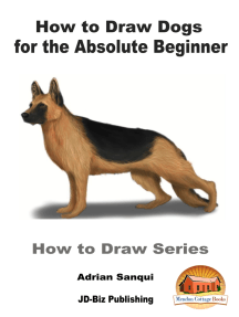 How to Draw Dogs for the Absolute Beginner