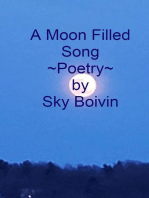 A Moon Filled Song