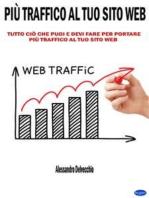 Più Traffico al Tuo Sito Web