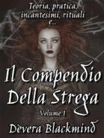 Il Compendio della Strega - Volume 1