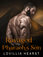 Ravaged By The Pharaoh's Son