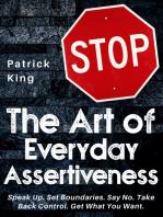 The Art of Everyday Assertiveness