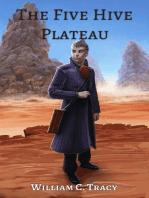 The Five Hive Plateau