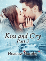 Kiss and Cry Part 3