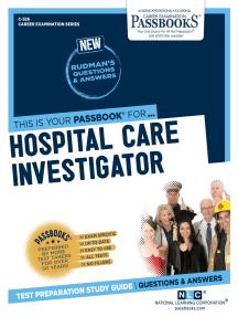 Hospital Care Investigator: Passbooks Study Guide