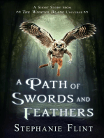 A Path of Swords and Feathers