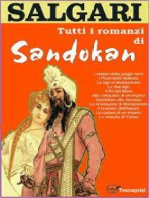 Tutti i romanzi di Sandokan (11 Romanzi in versione integrale)