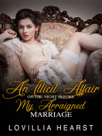 An Illicit Affair On The Night Before My Arraigned Marriage