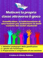 Motivare la propria classe attraverso il gioco