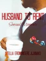 Husband to Rent ~ Sensual Moments