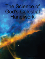 The Science of God's Celestial Handiwork