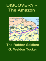 Discovery- Amazon- Rubber Soldiers