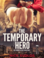 The Temporary Hero
