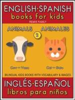 2 - Animals (Animales) - English Spanish Books for Kids (Inglés Español Libros para Niños)